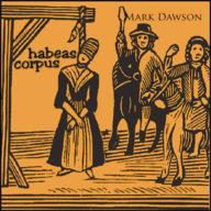 habeas-corpus-rock-folk-music-mark-dawson