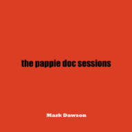 Old-Pappie-doc-sessions-folk-rock-music-mark-dawson