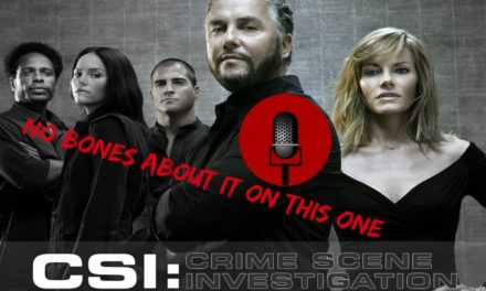 SucksRadio: :CSI . . . Really|No bones about it on this one!